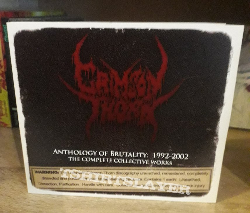 Crimson Thorn - Anthology of Brutality: 1992-2002 The Complete Collective Works
