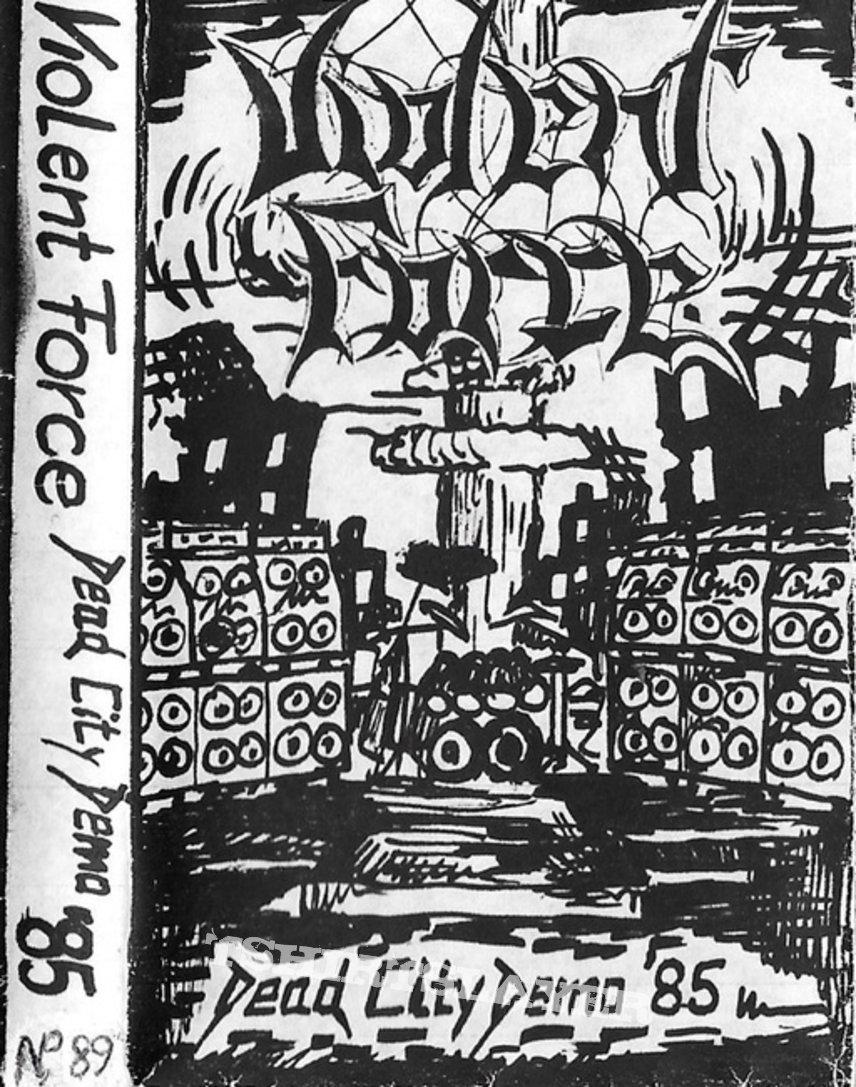 VIOLENT FORCE - Dead City Demo '85 - Original Demotape (1985)