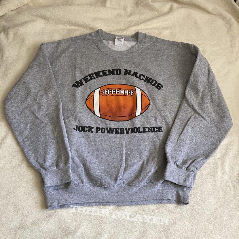 Weekend Nachos - Jock Powerviolence (sweater)
