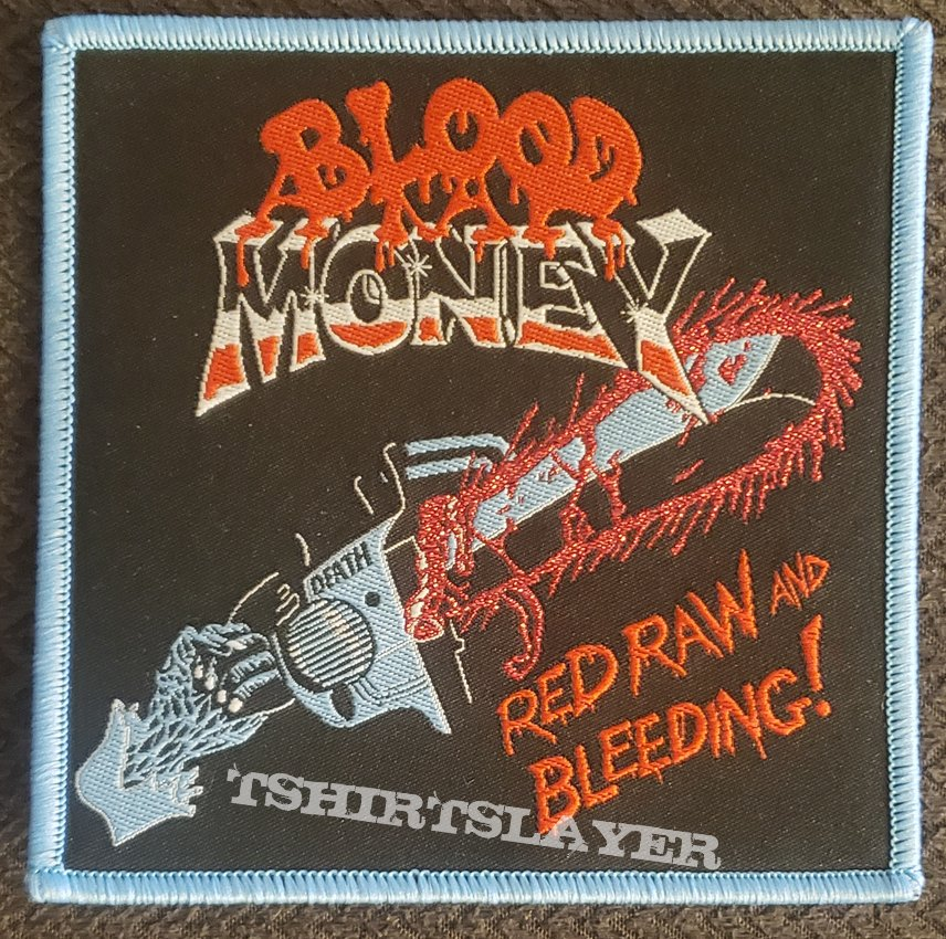Blood money red raw and bleeding blue border patch