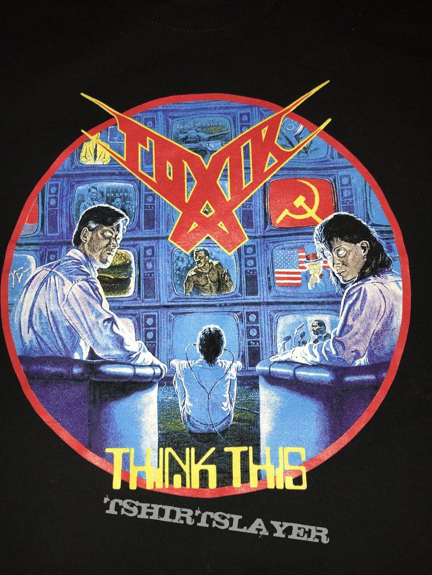 Toxik - Think This - 30th Anniversary  shirt