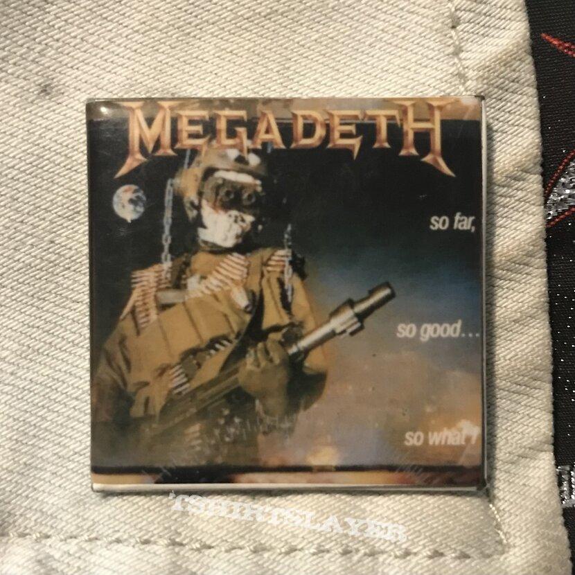 80s Megadeth pin - So Far, So Good, So What