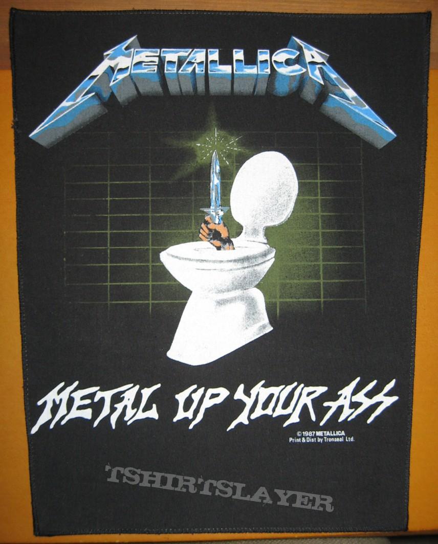 Metallica Up Your Ass 40
