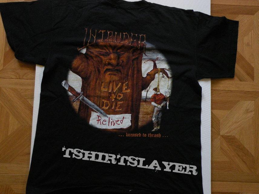 Intruder- Live to die shirt