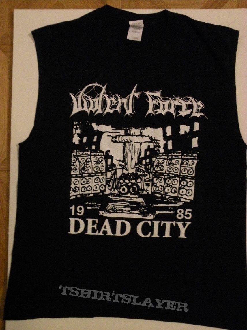Violent Force- Dead city shirt