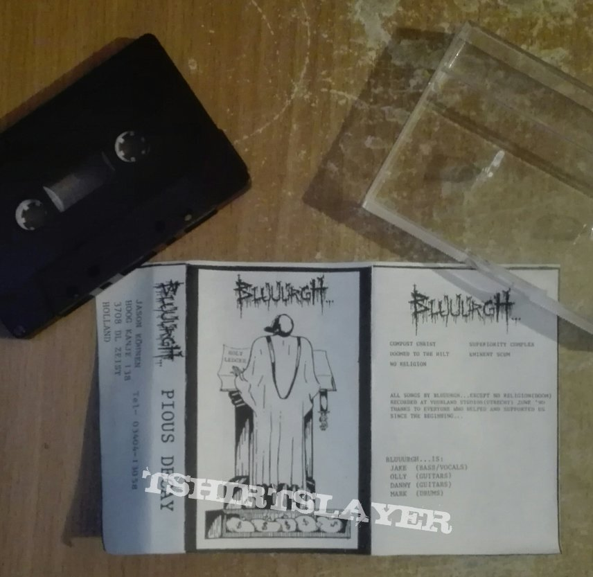 original Bluuurgh- Pious decay demo