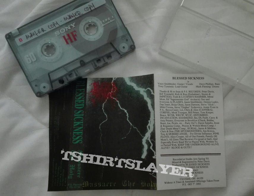 Blessed Sickness- Massacre the holy album tape.