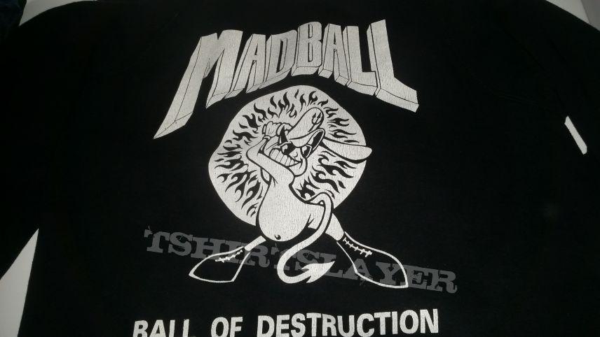 """Madball """"ball of destruction"""""""