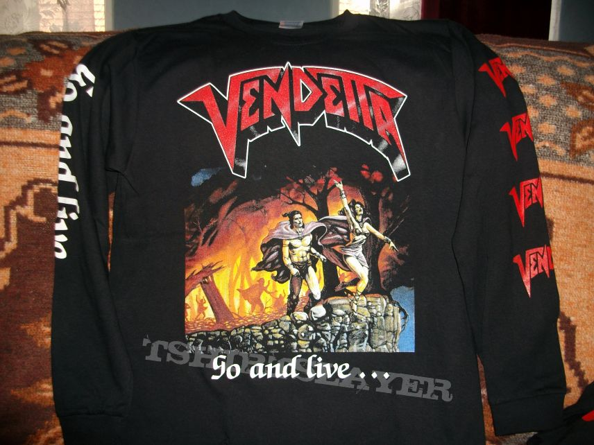 Vendetta - Go And Live....Stay And Die