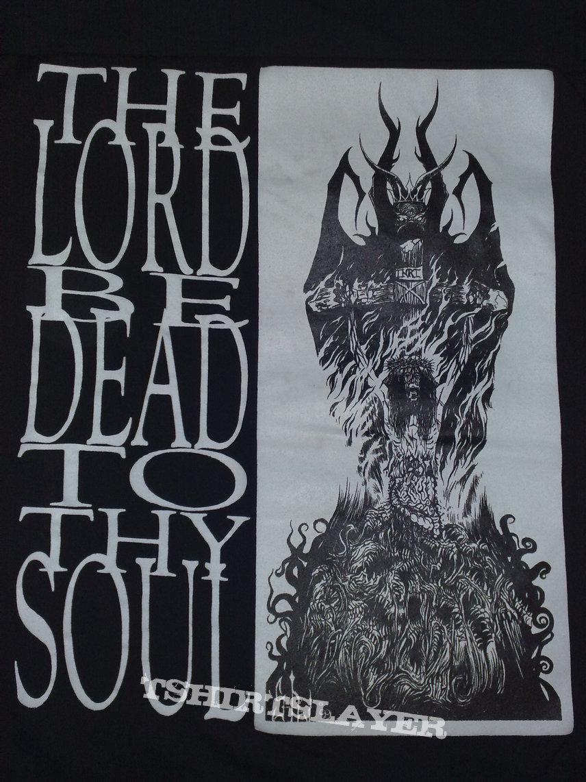 INFERNAL DOMINION The Lord Be Dead To Thy Soul