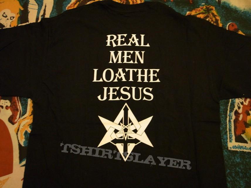 "Demonic Christ ""Real Men Loathe Jesus"" tshirt"