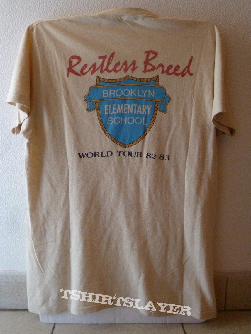 Restless Breed tour 82-83
