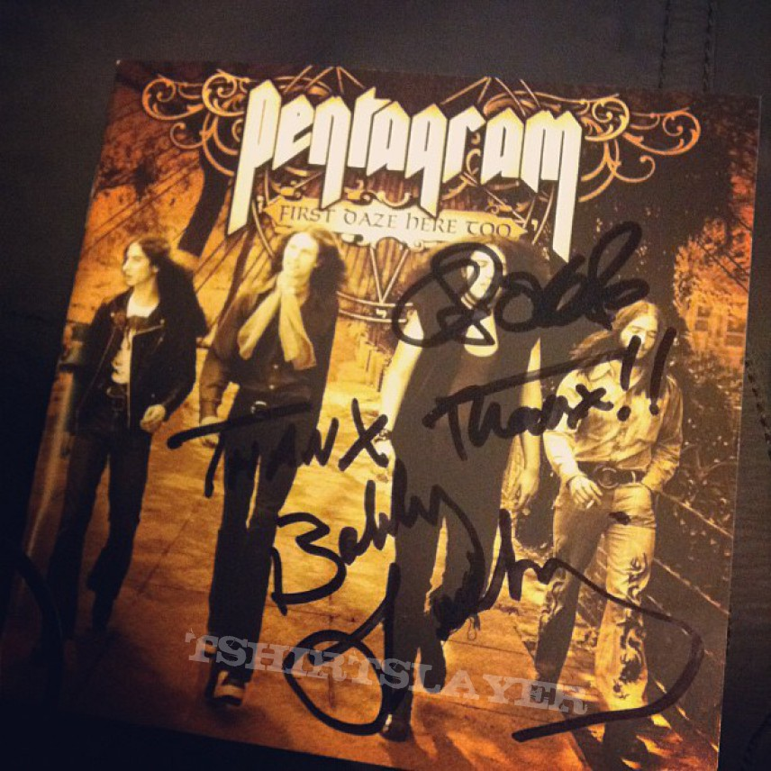 Pentagram Quot First Daze Here Too Quot Signed By Bobby Liebling