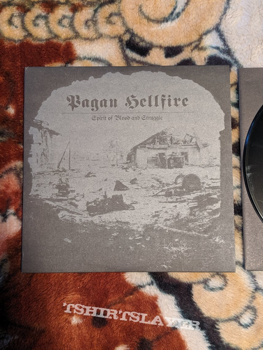 "Pagan Hellfire - Spirit of Blood and Struggle ""7"