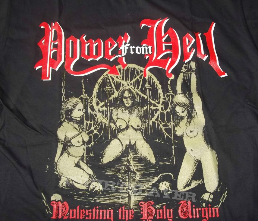 Power from Hell- Molesting the Holy Virgin shirt