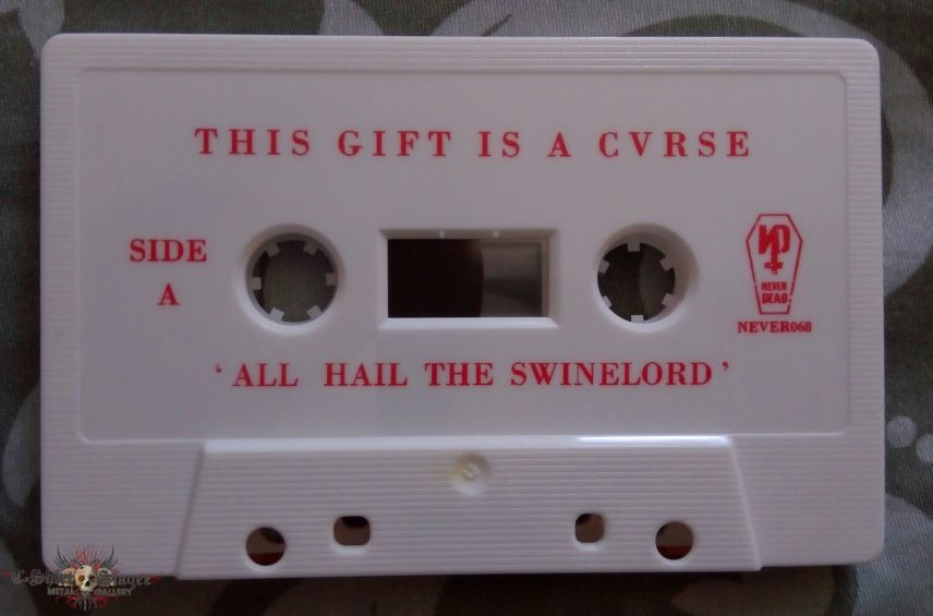 This Gift Is A Curse - All Hail The Swinelord Ltd Tape