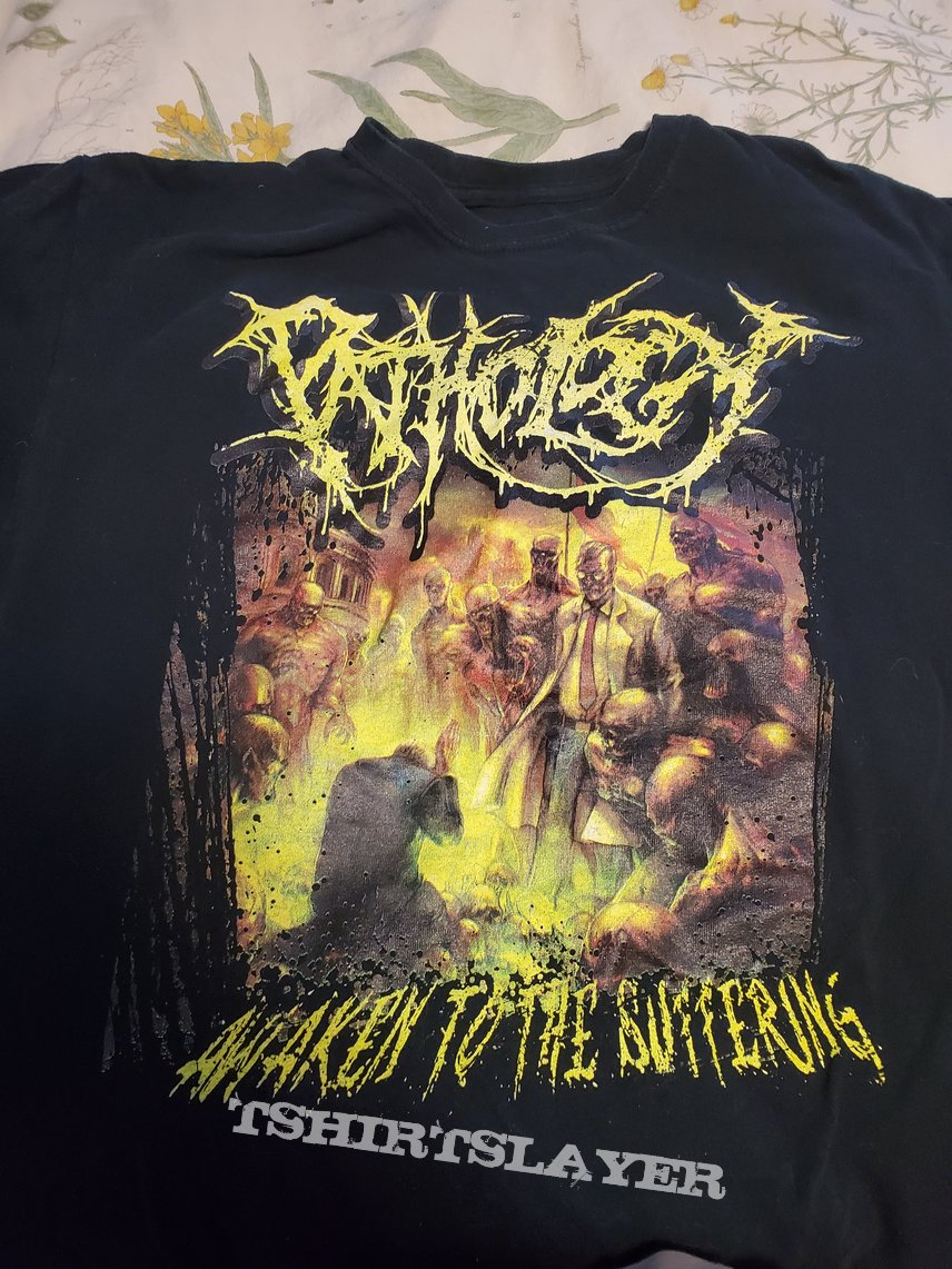 Pathology awaken to the suffering shirt