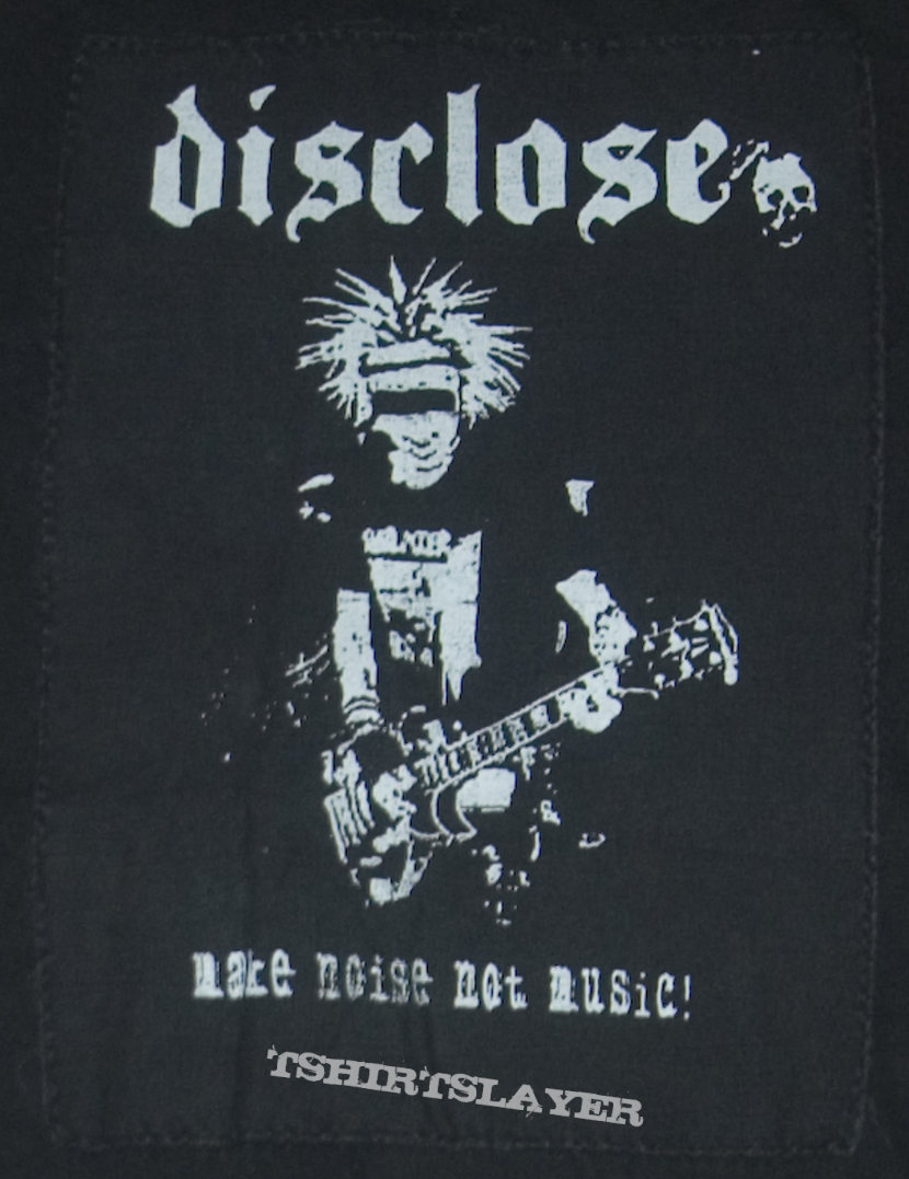 Disclose - Make Noise Not Music! Backpatch