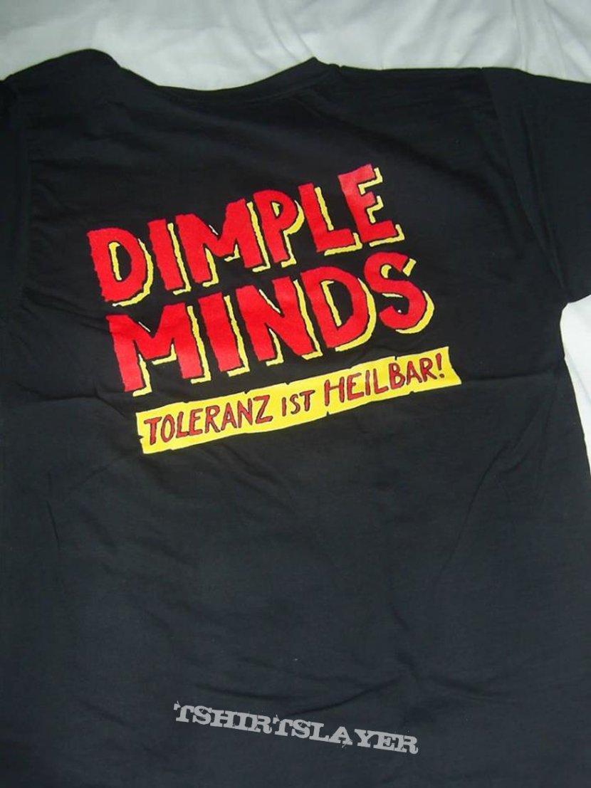 Dimple Minds Shirt Toleranz ist heilbar
