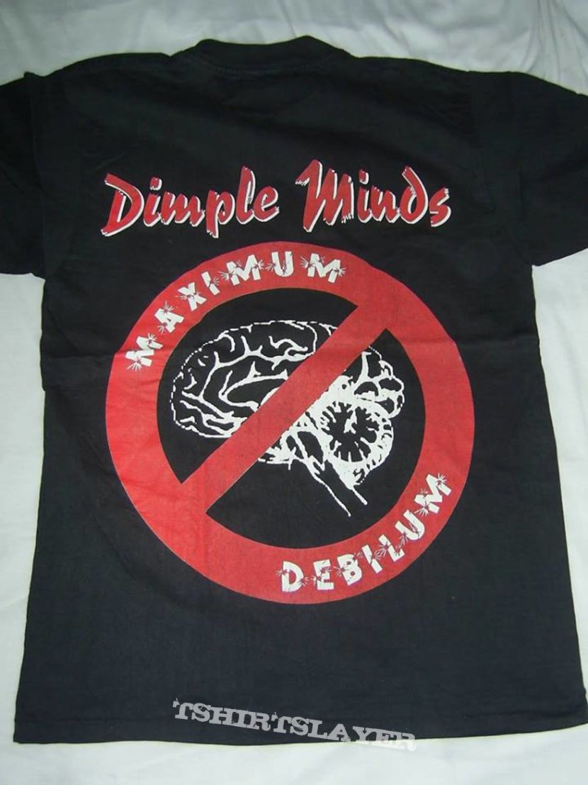 Dimple Minds Shirt Maximum Debilum