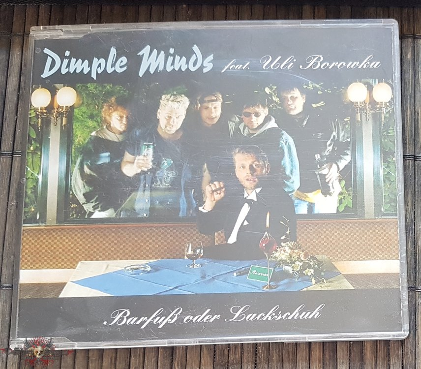 Dimple Minds feat. Uli Borowka Barfuß oder Lackschuh