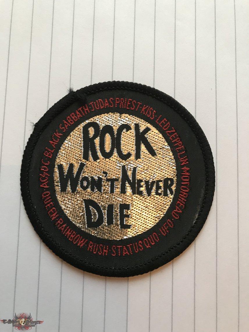 Rock Won't Never Die Patch