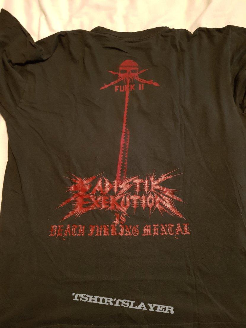 "Sadistic Exekution ""Fuck II"" Original 2002 shirt"