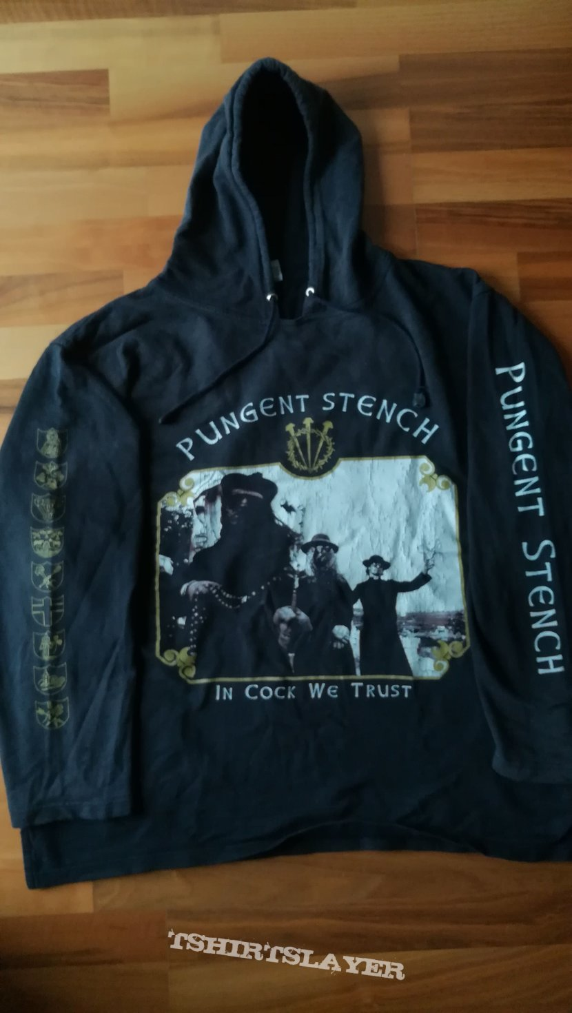 Pungent Stench In Cock We Trust Hoodie