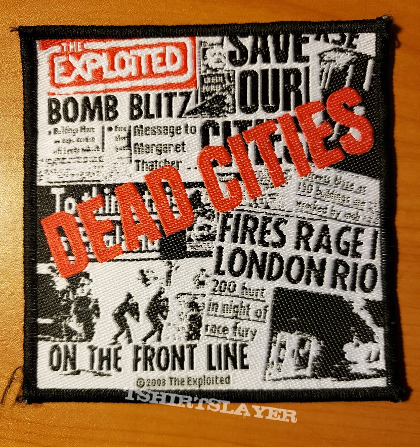 """The Exploited """"Dead Cities"""" patch"""