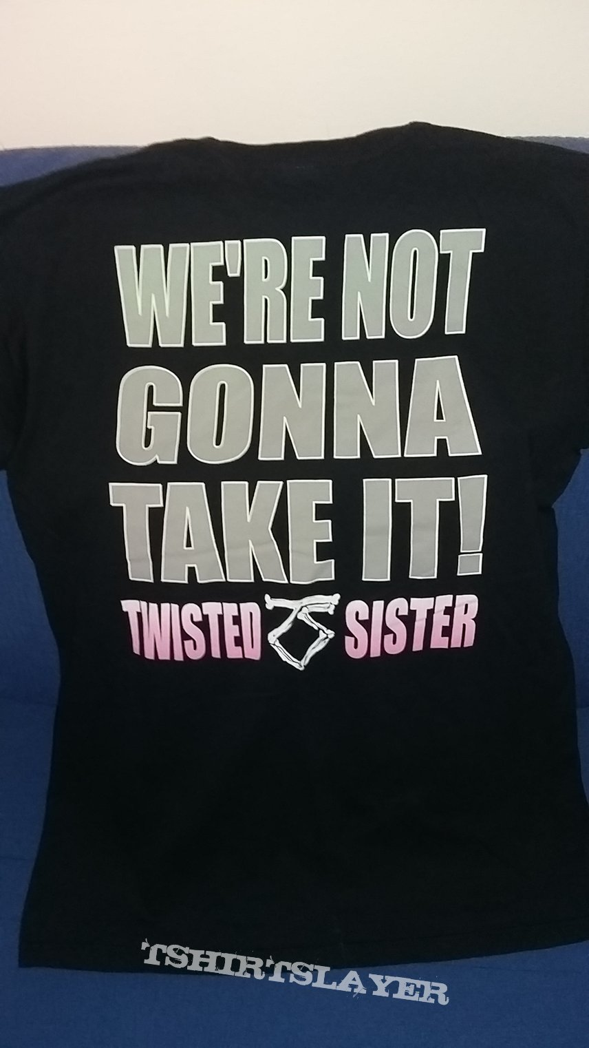 Twisted Sister -  We're Not Gonna Take It shirt