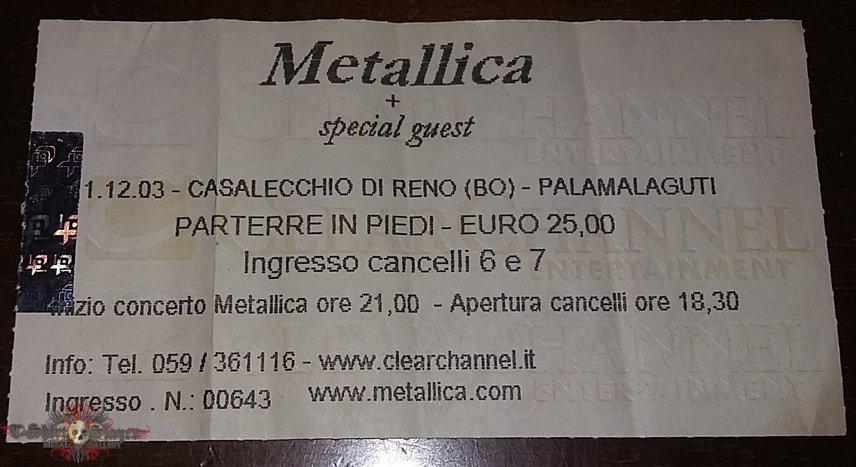 Metallica - St.Anger Tour 2003 - Casalecchio Di Reno/Bologna/Italy