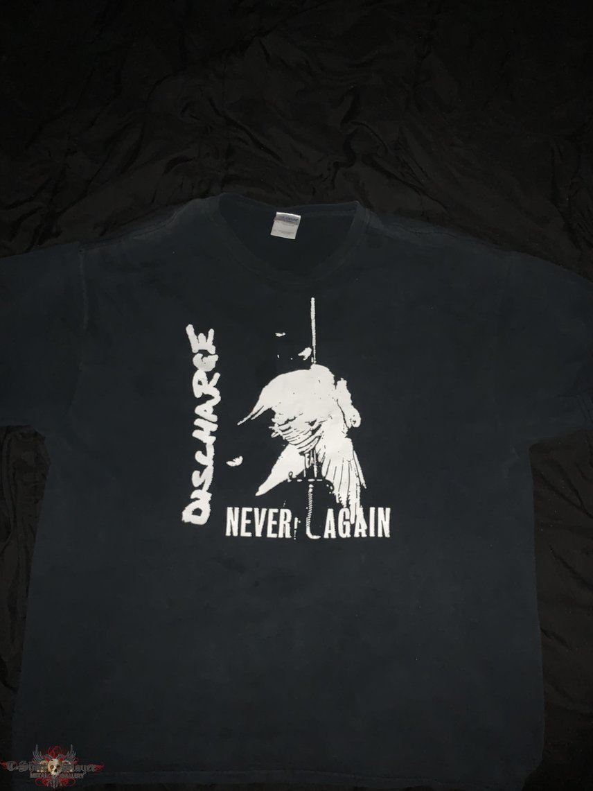 Discharge Never Again T