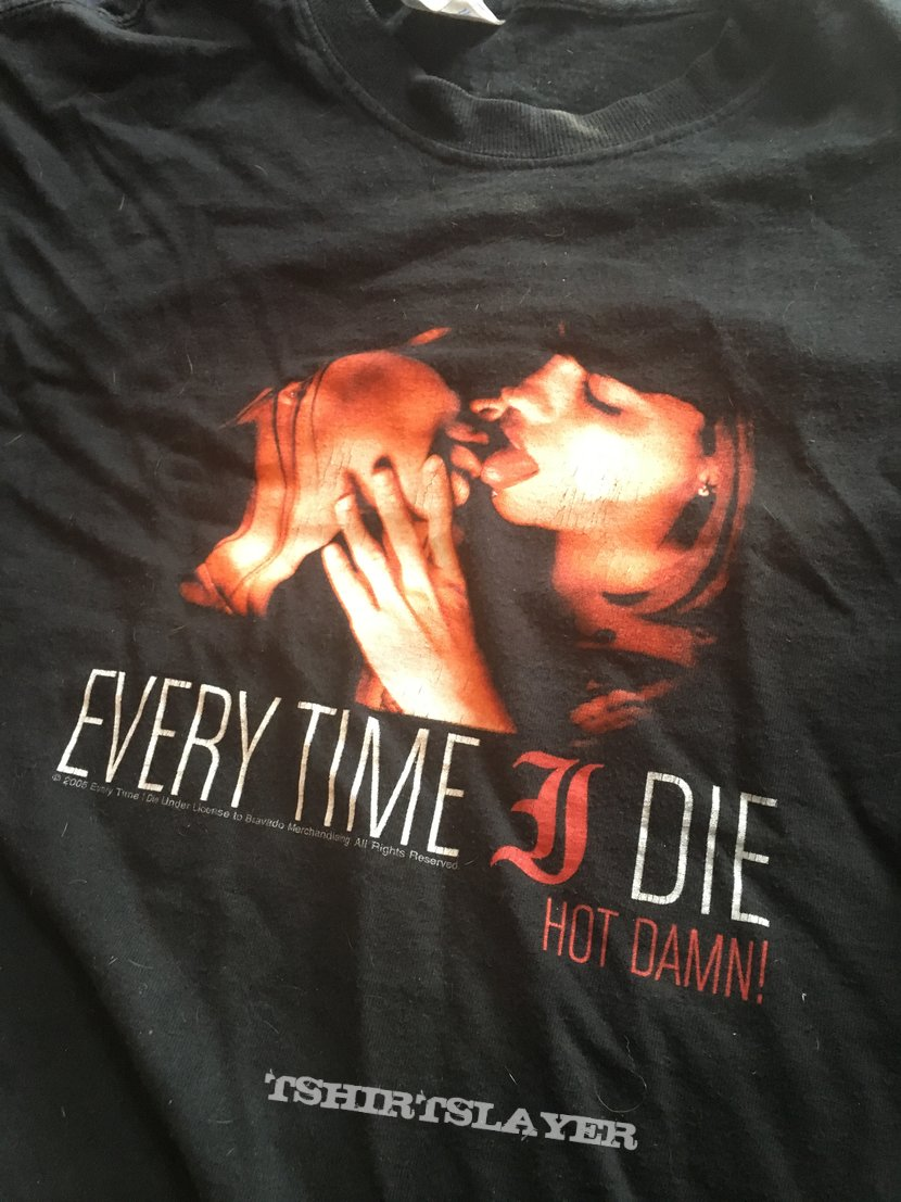 Every time I die hot damn shirt