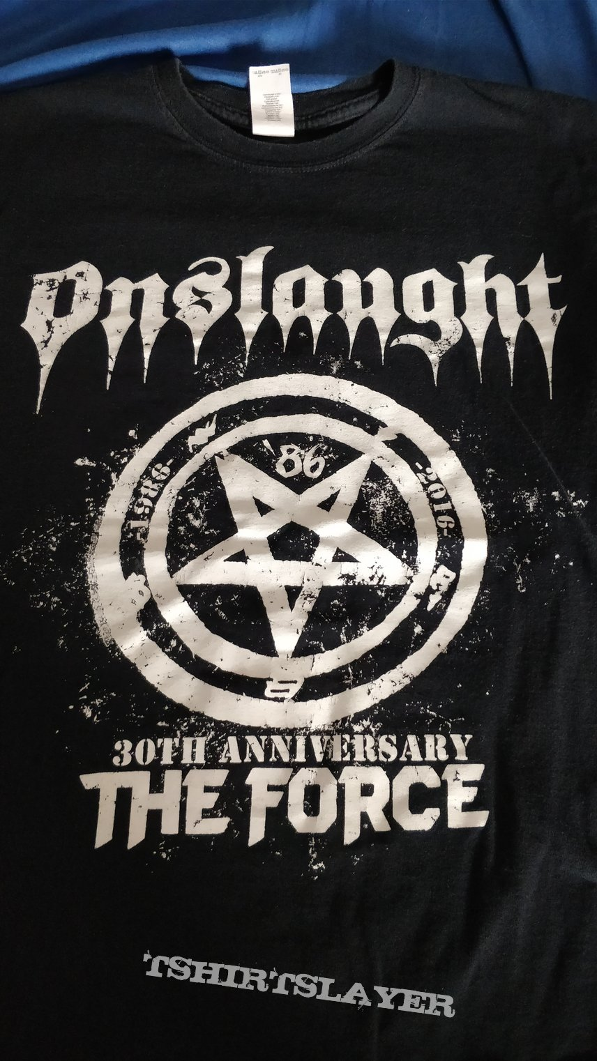 Onslaught - The Force 30th Anniversary Your T-Shirt 2017