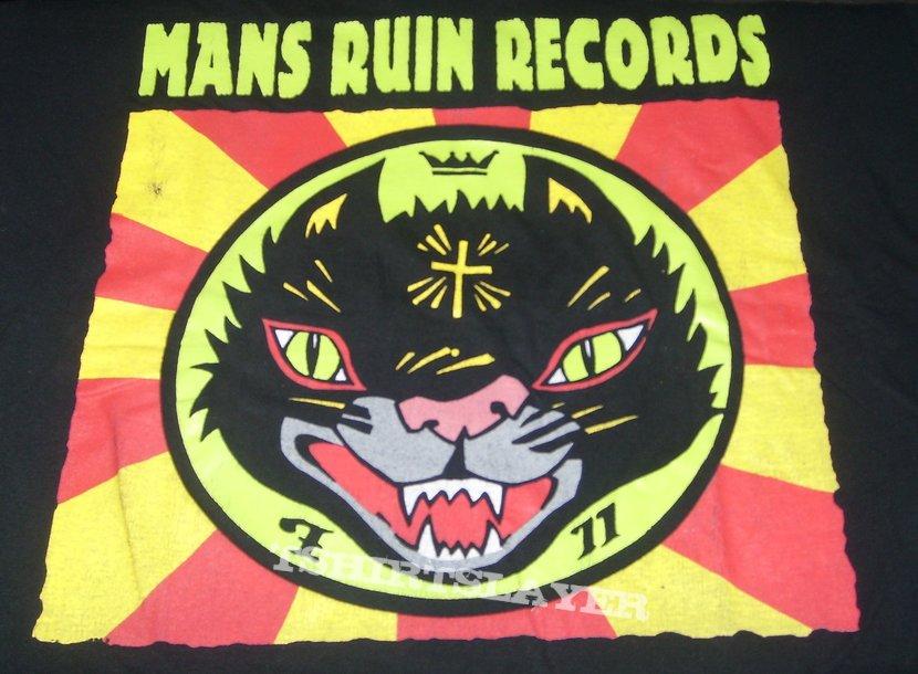MANS RUIN Records label shirt