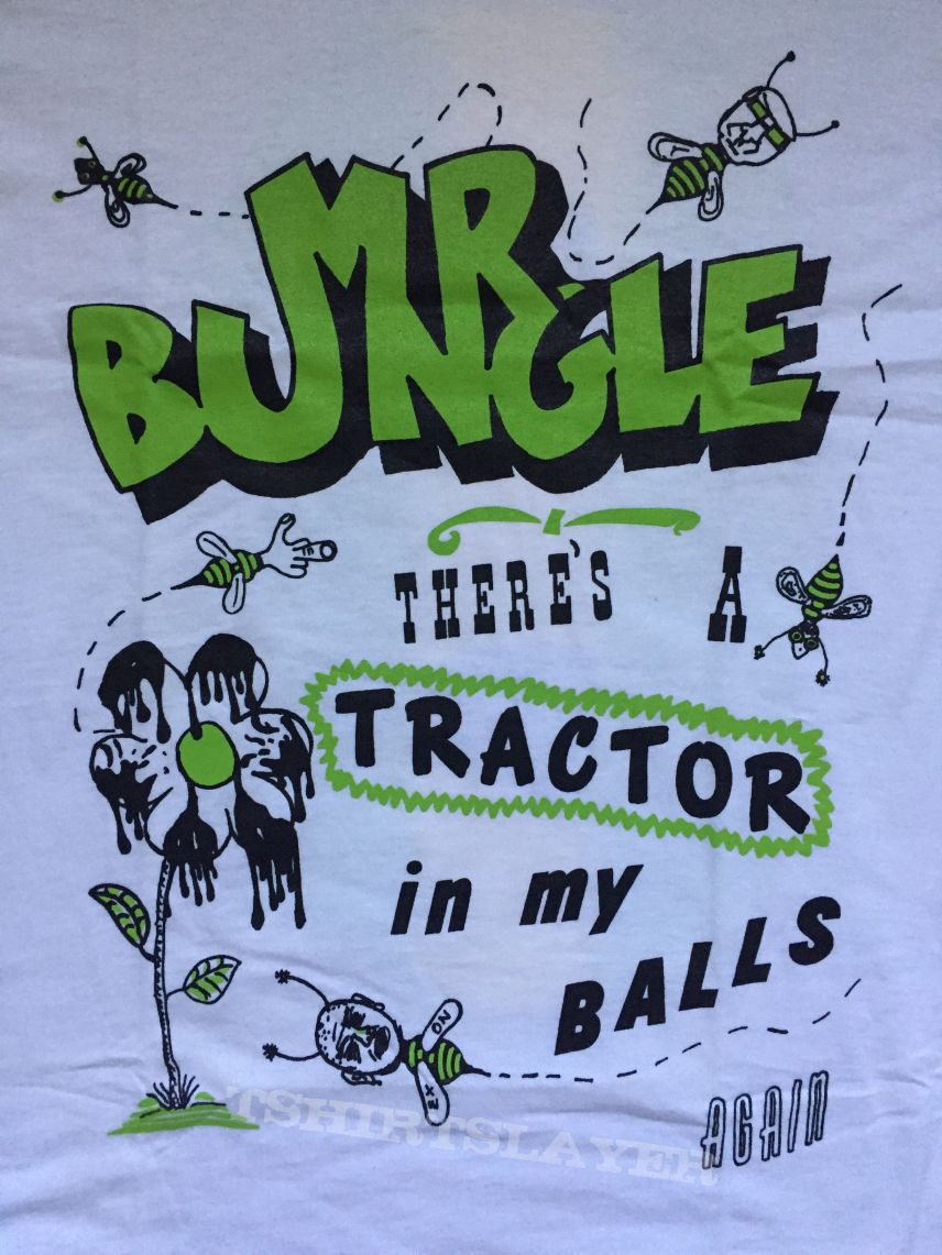 Mr. Bungle - Theres A Tractor In My Balls Again (Green Version)
