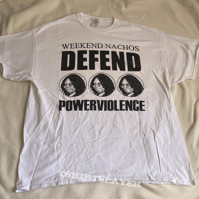 Weekend Nachos - Defend Powerviolence
