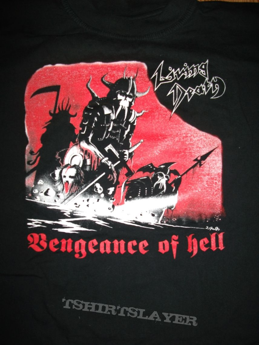 Living Death Vengeance of hell shirt