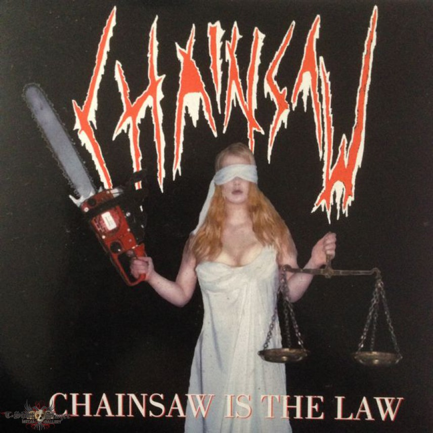 """Chainsaw-Chainsaw Is The Law 7"""""""