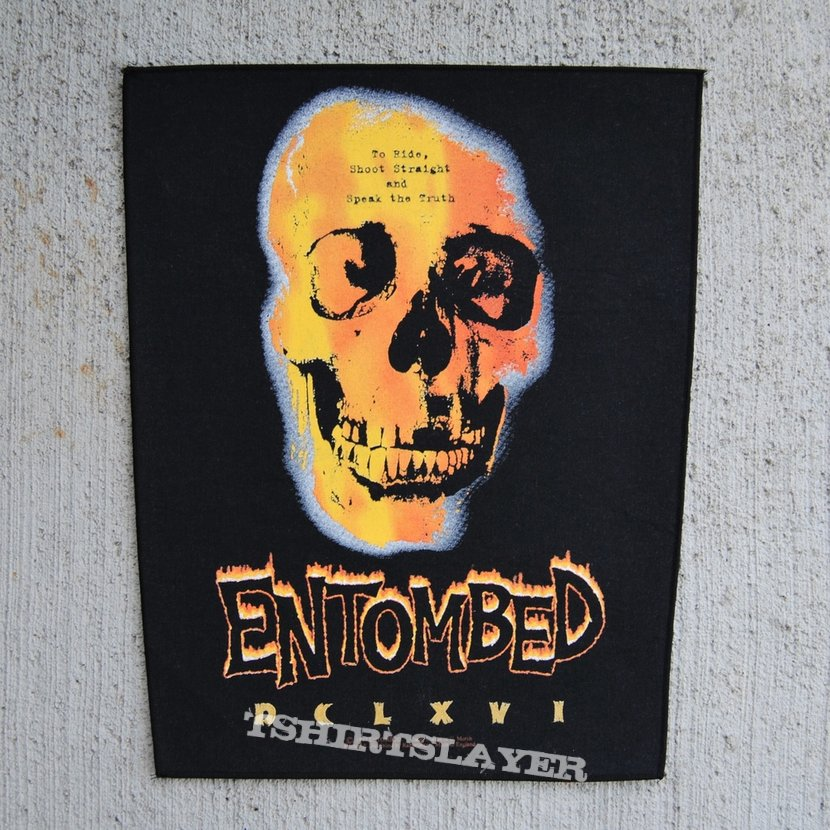 Entombed: To Ride, Shoot Straight and Speak the Truth BP