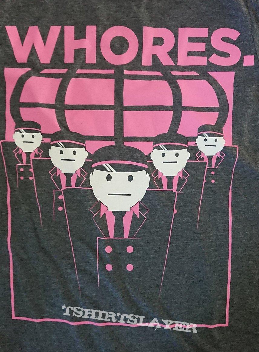 Whores. Tshirt