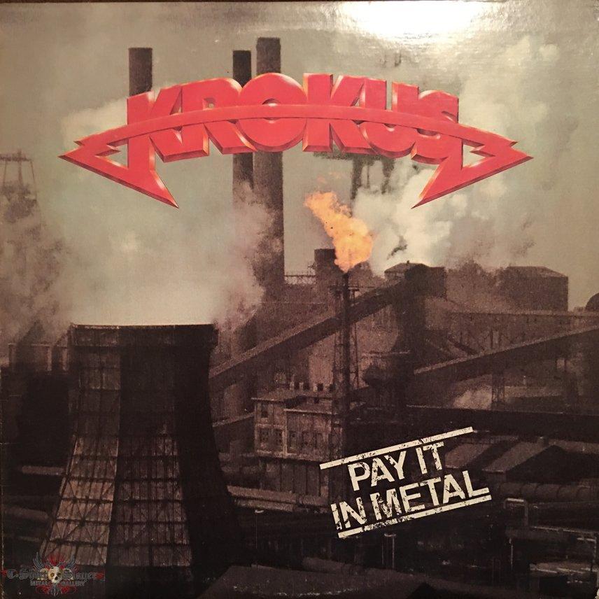 Krokus - Pay It in Metal