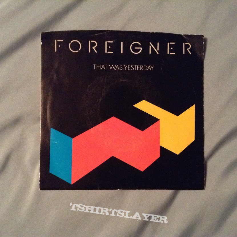 "Foreigner - ""That Was Yesterday"""